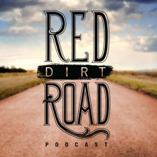 Red Dirt Road Podcast