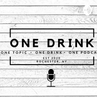ONE DRINK PODCAST