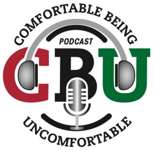 Comfortable Being Uncomfortable