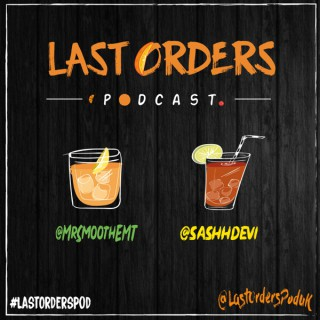 Last Orders Podcast
