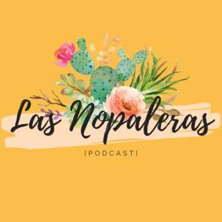 Las Nopaleras Podcast