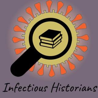 Infectious Historians