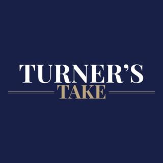 Turner's Take
