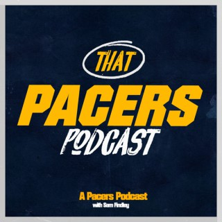 That Pacers Podcast