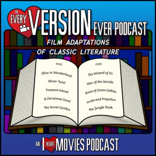 Every Version Ever - Film Adaptations of Classic Literature!