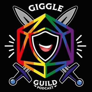 Giggle Guild | D&D Play Podcast