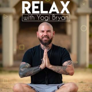 Relax with Yogi Bryan Meditations