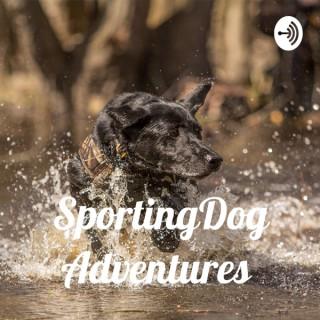 SportingDog Adventures PodCast