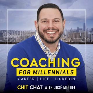 Coaching for Millennials: Career | Life | LinkedIn | Coaching Millennials in Discovering Their Life's Purpose & Achieve Succe