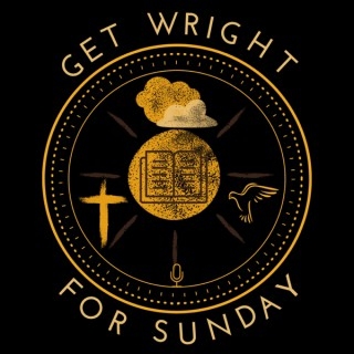 Get Wright for Sunday