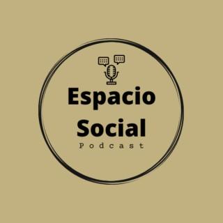 Espacio Social Podcast