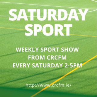 CRCfm Saturday Sport