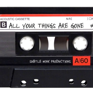 All Your Things Are Gone