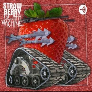 Strawberry Deathmachine