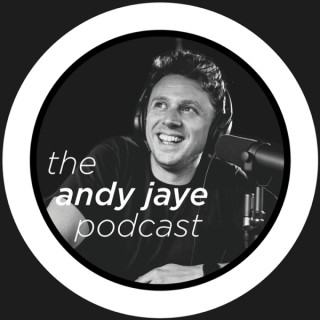 The Andy Jaye Podcast