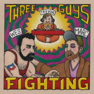 Three Guys Fighting Presented By The My MMA Podcast