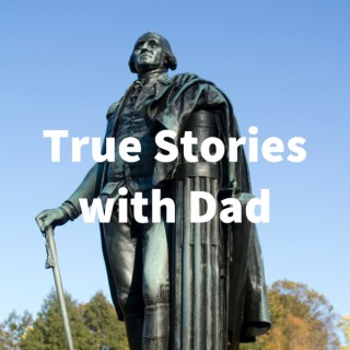True Stories with Dad