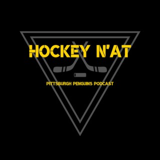 Hockey N'at - A Pittsburgh Penguins Podcast