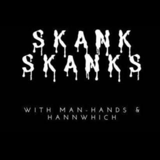 Skank Skanks