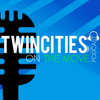 Twin Cities On The Move