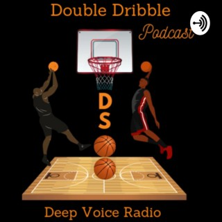 Double Dribble Podcast(DSWalk Show)