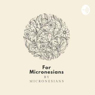 For Micronesians by Micronesians