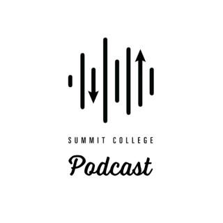 Summit College Podcast