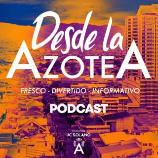 Desde La Azotea Podcast