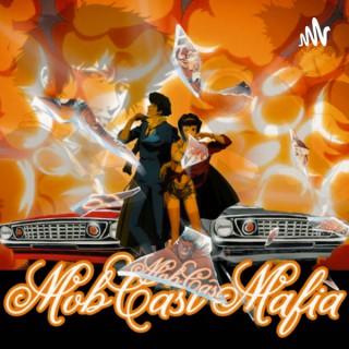 MobCast Mafia Anime