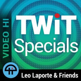 TWiT Specials (Video HI)
