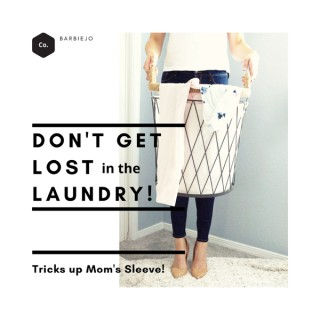Don't Get Lost in the Laundry