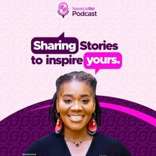 Speak Up Sis Podcast