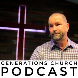Generations Church Podcast