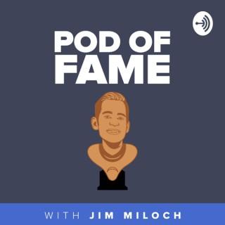 Pod of Fame