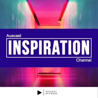 Auscast Inspiration