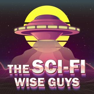 The Sci-Fi Wise Guys