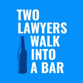Two Lawyers Walk Into a Bar