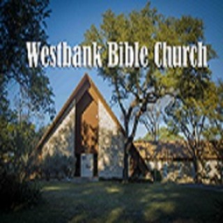 WestBank Bible Church Austin, Texas