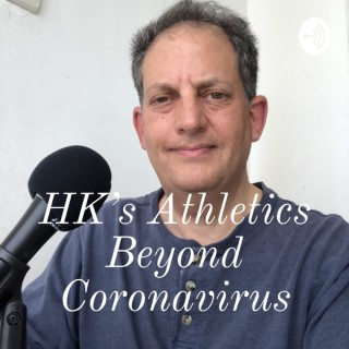 HK's Athletics Beyond Coronavirus