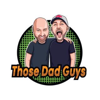 Those Dad Guys