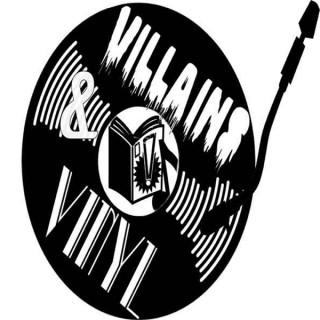 Villains & Vinyl