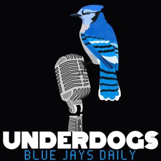 Underdogs: Toronto Blue Jays Podcast