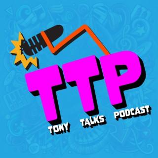 The Tony Talks Podcast