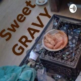 Sweet Gravy