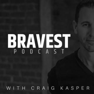 Bravest Podcast