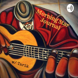 Morning Star Journal with Tarik