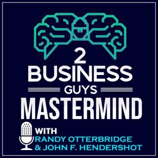2 Business Guys Mastermind