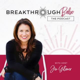 Breakthrough Babe Podcast