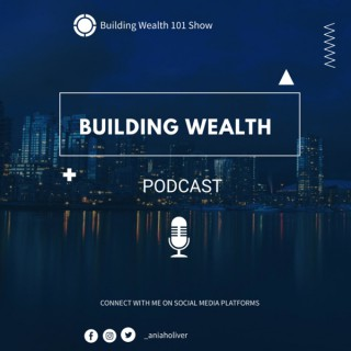 Building Wealth 101