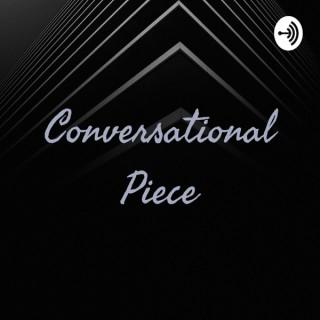 Conversational Piece